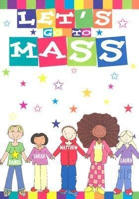 Let's Go to Mass als Buch