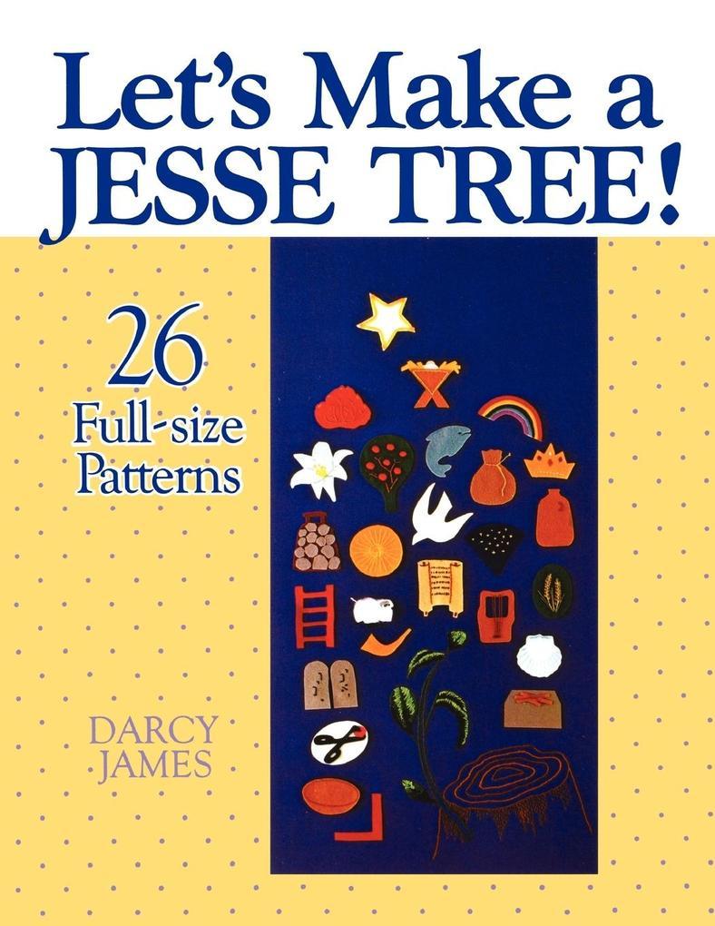 Let's Make a Jesse Tree! als Taschenbuch