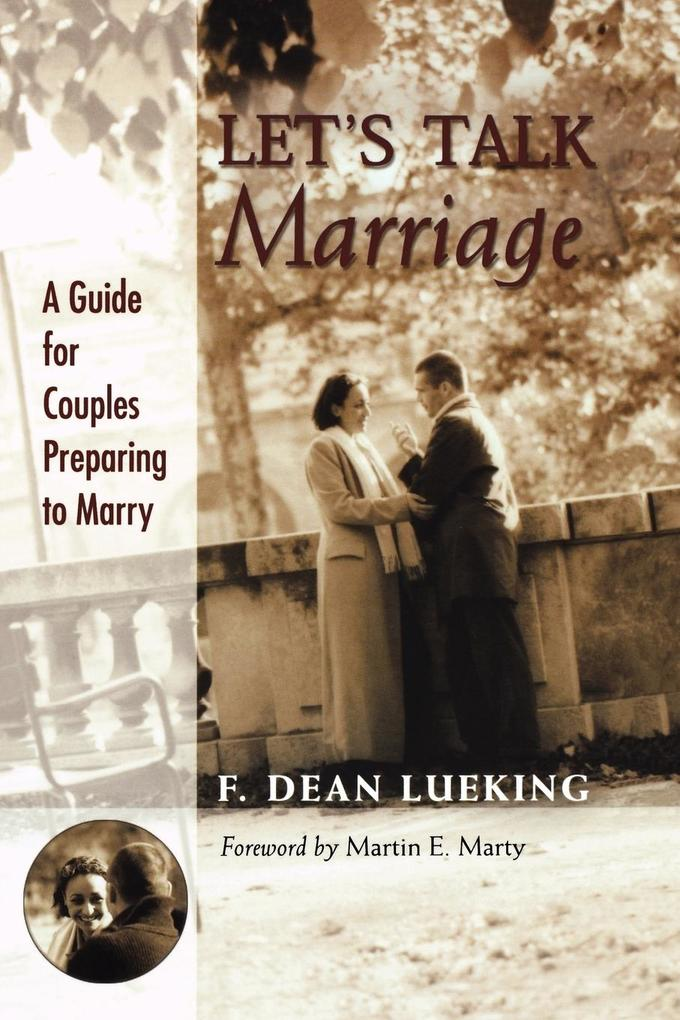 Let's Talk Marriage: A Guide for Couples Preparing to Marry als Taschenbuch