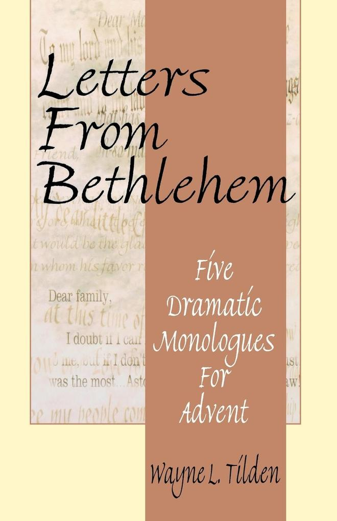 Letters from Bethlehem: Five Dramatic Monologues for Advent als Taschenbuch