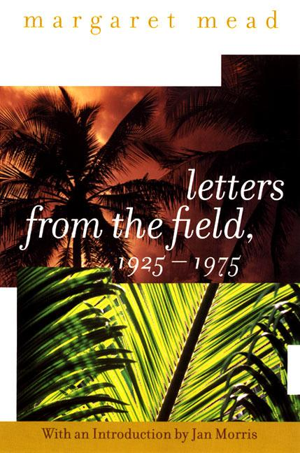 Letters from the Field, 1925-1975 als Taschenbuch