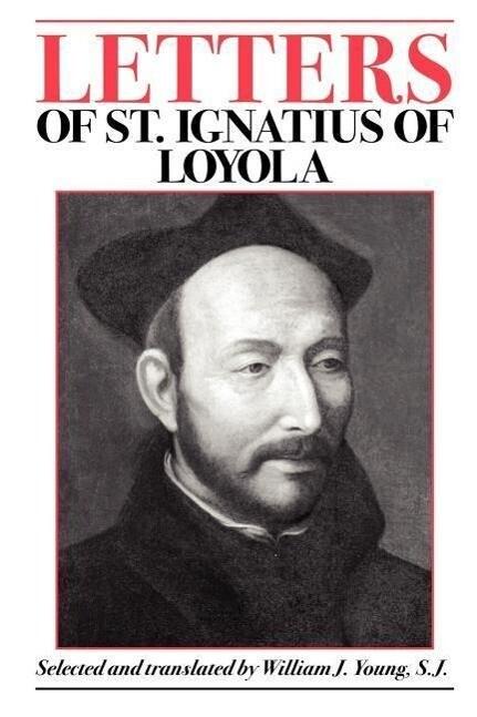 Letters of St. Ignatius of Loyola als Taschenbuch