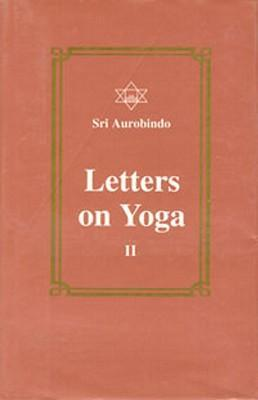LETTERS ON YOGA VOL II 3/E als Buch