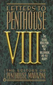 Letters to Penthouse VIII: The Sexual Revolution Meets the Millennium...Are You Ready? als Taschenbuch