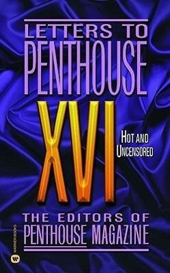 Letters to Penthouse XVI: Hot and Uncensored als Taschenbuch