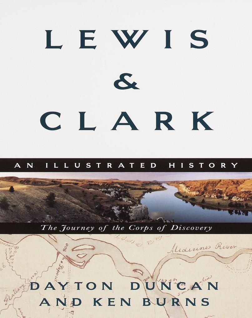 Lewis & Clark: The Journey of the Corps of Discovery als Taschenbuch