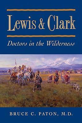 Lewis and Clark: Doctors in the Wilderness als Taschenbuch