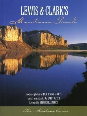 Lewis and Clark's Montana Trail als Buch