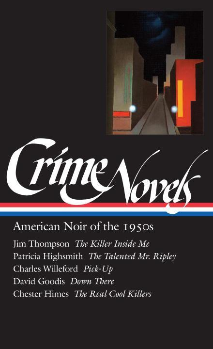 Crime Novels: American Noir of the 1950s als Buch