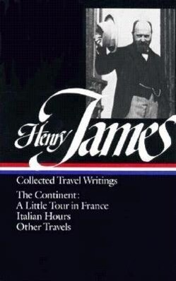 Henry James: Travel Writings 2: The Continent als Buch