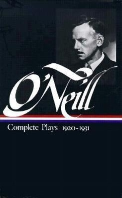 O'Neill Complete Plays 1920-1931 als Buch