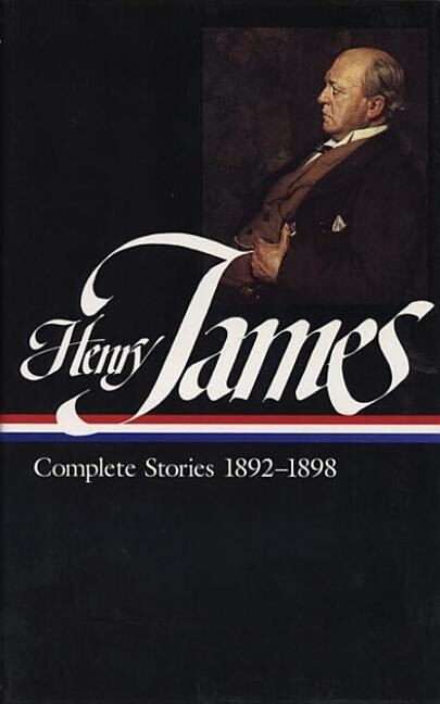 Henry James: Complete Stories Vol. 4 1892-1898 (Loa #82) als Buch
