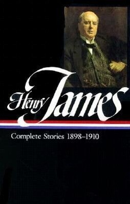 Henry James: Complete Stories Vol. 5 1898-1910 (Loa #83) als Buch