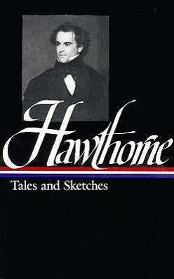 Hawthorne Tales and Sketches als Buch