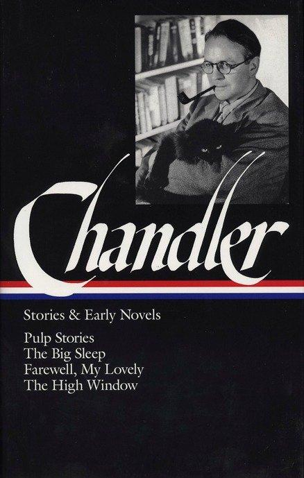 Raymond Chandler: Stories and Early Novels: Pulp Stories / The Big Sleep / Farewell, My Lovely / The High Window (Library of America) als Buch