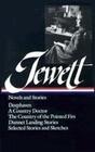 Jewett: Novels and Stories