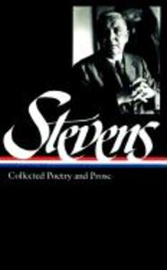 Wallace Stevens: Collected Poetry & Prose (Loa #96) als Buch