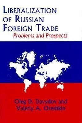 Liberalization of Russian Foreign Trade als Buch