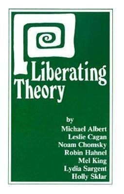 Liberating Theory als Taschenbuch