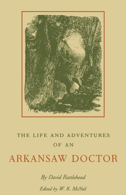 The Life & Adventures of an Arkansaw Doctor (P) als Taschenbuch