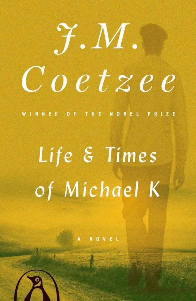 Life & Times of Michael K als Taschenbuch