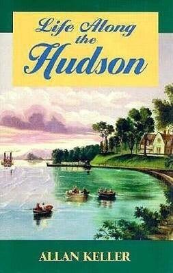 Life Along the Hudson als Buch