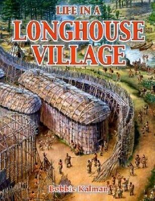Life in a Longhouse Village als Taschenbuch