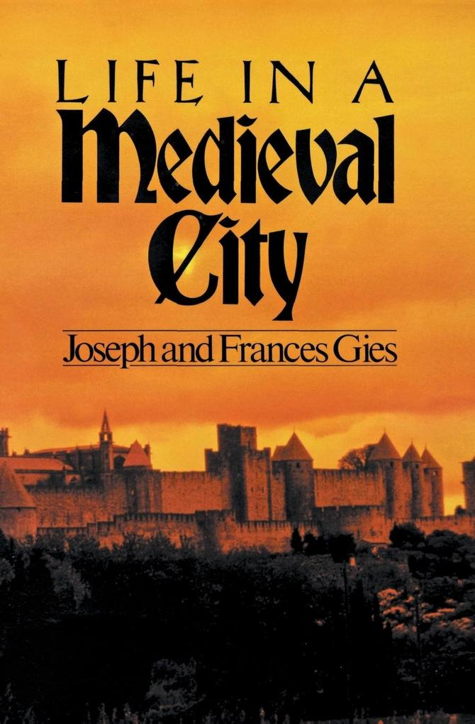 Life in a Medieval City als Buch