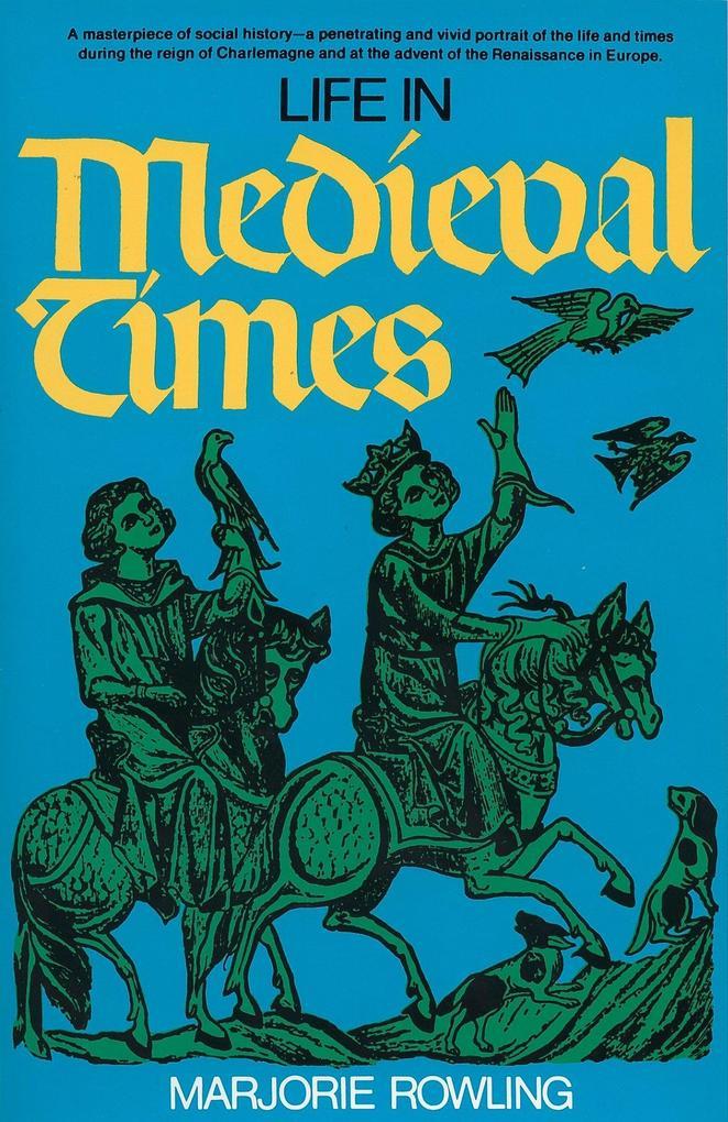 Life in Medieval Times als Taschenbuch
