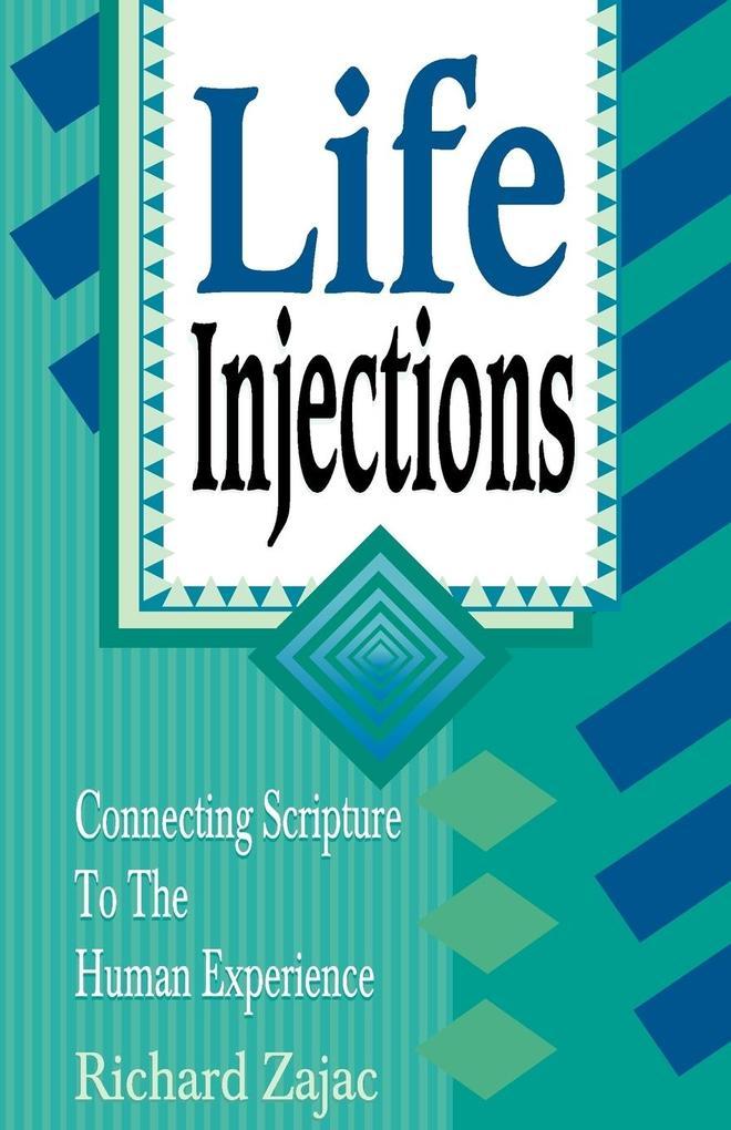 Life Injections als Taschenbuch