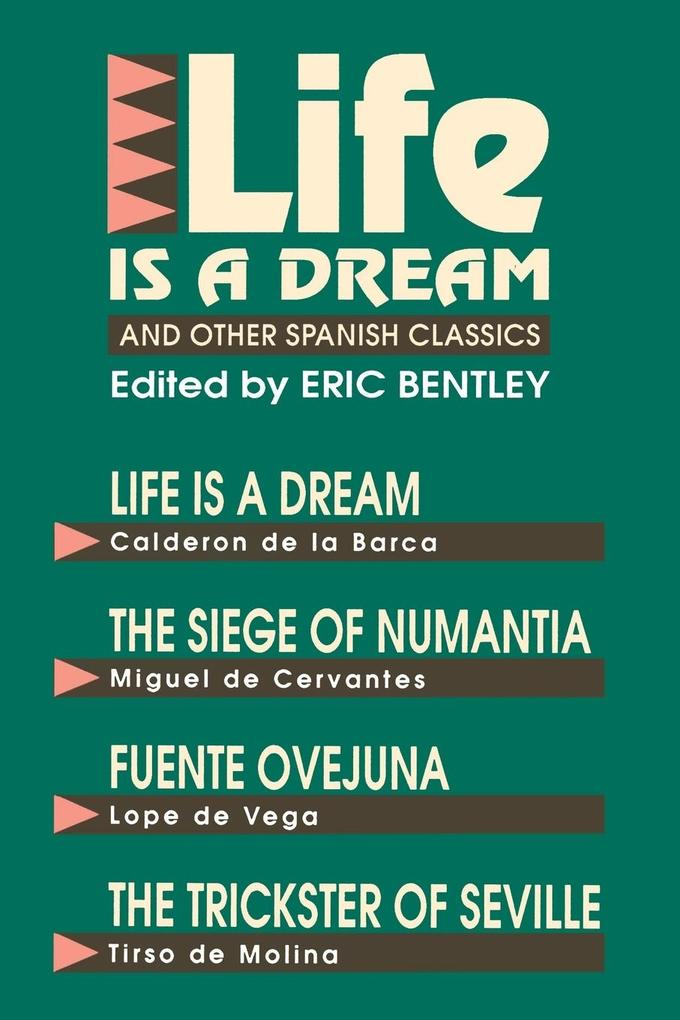 Life Is a Dream and Other Spanish Classics als Taschenbuch