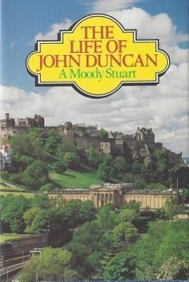 Life of John Duncan: als Buch