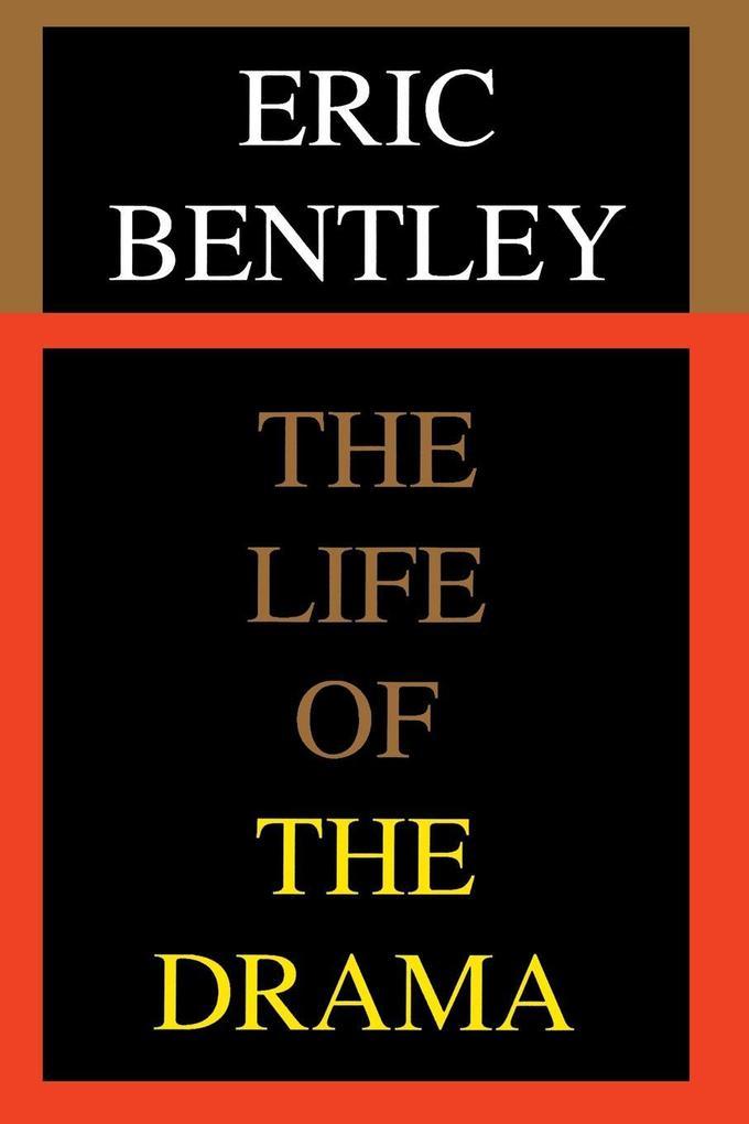 The Life of the Drama als Taschenbuch