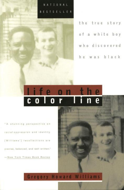 Life on the Color Line: The True Story of a White Boy Who Discovered He Was Black als Taschenbuch