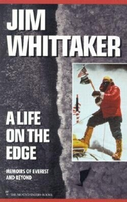 A Life on the Edge: Memoirs of Everest and Beyond als Taschenbuch
