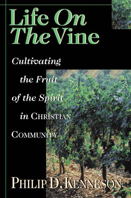 Life on the Vine: Cultivating the Fruit of the Spirit als Taschenbuch