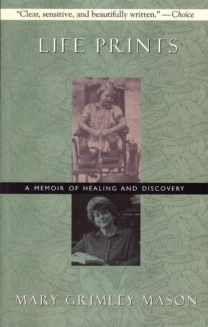 Life Prints: A Memoir of Healing and Discovery als Taschenbuch