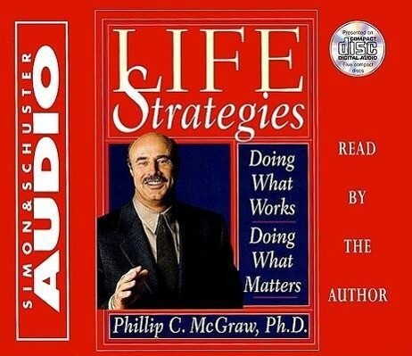 Life Strategies: Doing What Works Doing What Matters als Hörbuch