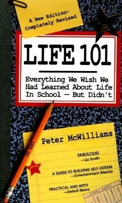 Life 101: Everything We Wish We Had Learned about Life in School--But Didn't als Taschenbuch