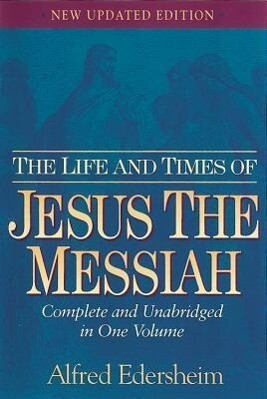 The Life and Times of Jesus the Messiah als Buch