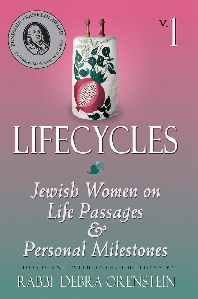 Lifecycles Vol 1: Jewish Women on Biblical Themes in Contemporary Life als Taschenbuch