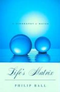 Life's Matrix: A Biography of Water als Taschenbuch