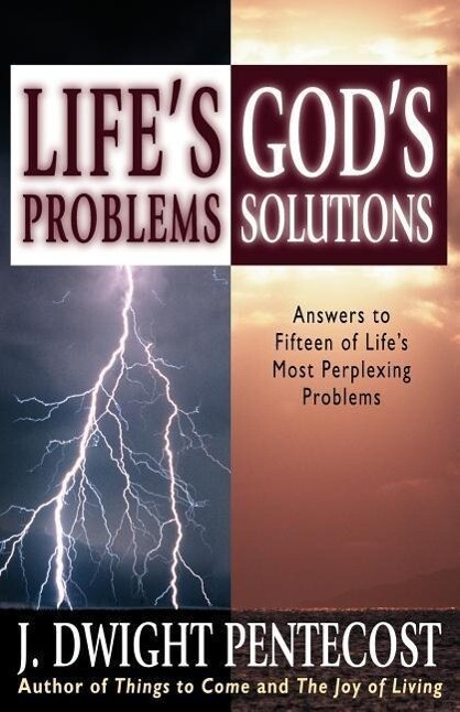 Life's Problems--God's Solutions: Answers to Fifteen of Life's Most Perplexing Problems als Taschenbuch
