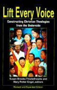 Lift Every Voice: Constructing Christian Theologies from the Underside als Taschenbuch