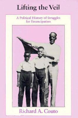 Lifting the Veil: A Political History of Struggles for Emancipation als Taschenbuch