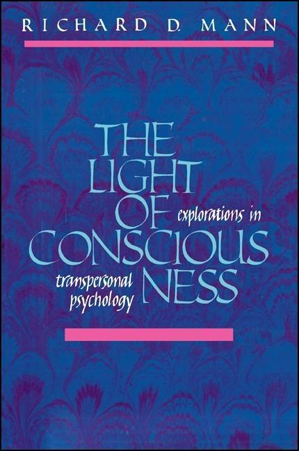 Light of Consciousness: Explorations in Transpersonal Psychology als Taschenbuch