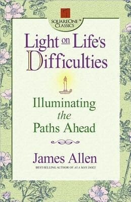 Light on Life's Difficulties: Illuminating the Paths Ahead als Taschenbuch
