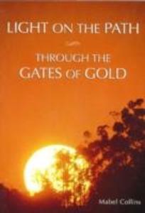 Light on the Path & Through the Gates of Gold als Taschenbuch
