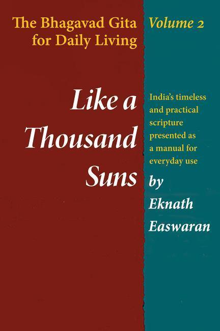 Like a Thousand Suns: The Bhagavad Gita for Daily Living, Volume II als Taschenbuch
