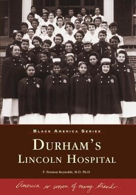 Durham's Lincoln Hospital als Taschenbuch